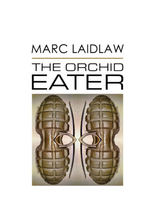 marc_laidlaw_cover_the_orchid_eater_06_29_2016