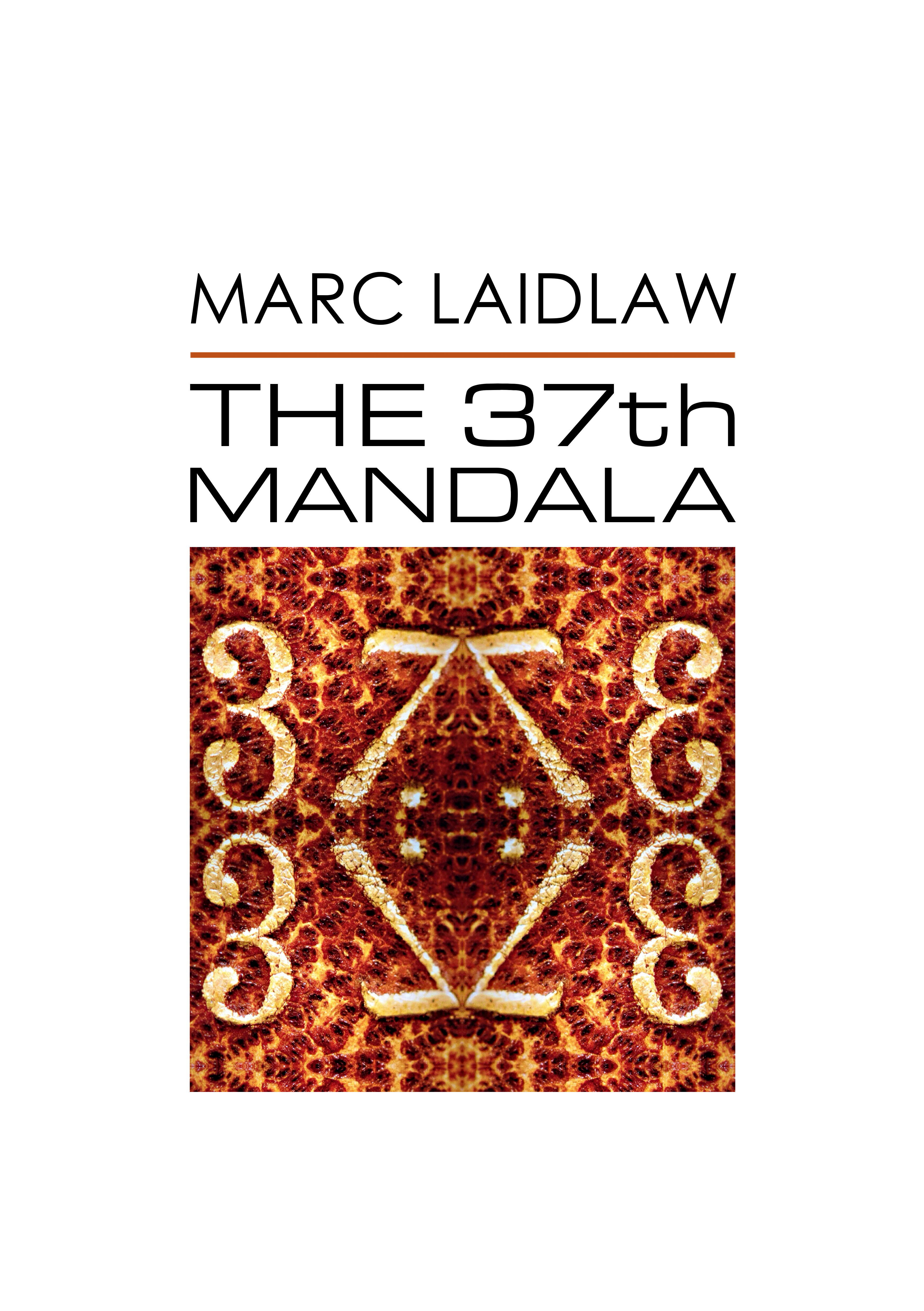 marc_laidlaw_cover_the_37th_mandala_06_29_2016