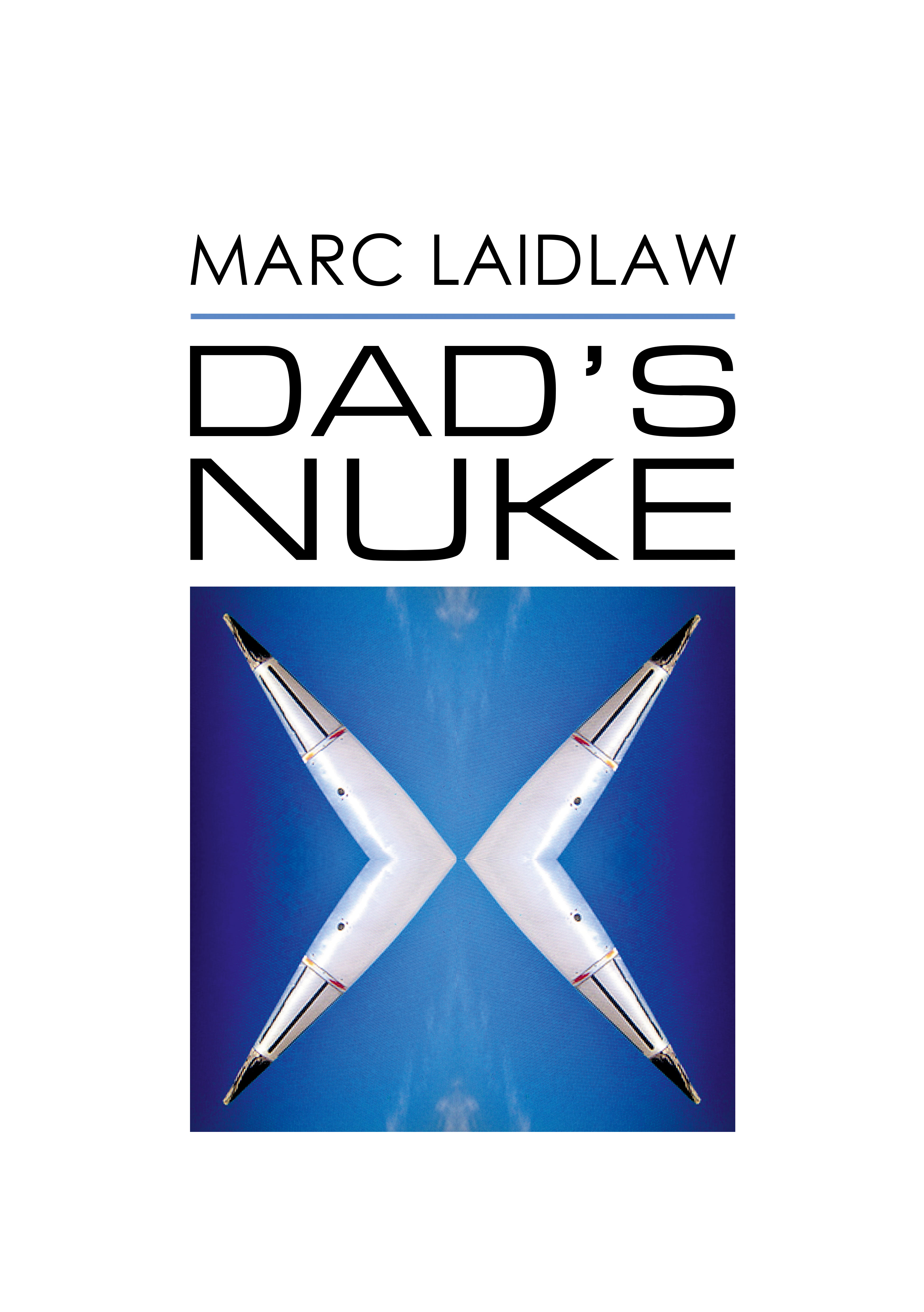 marc_laidlaw_cover_the_dads_nuke_06_29_2016